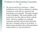 problems in determining causation iv