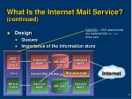 what is the internet mail service continued