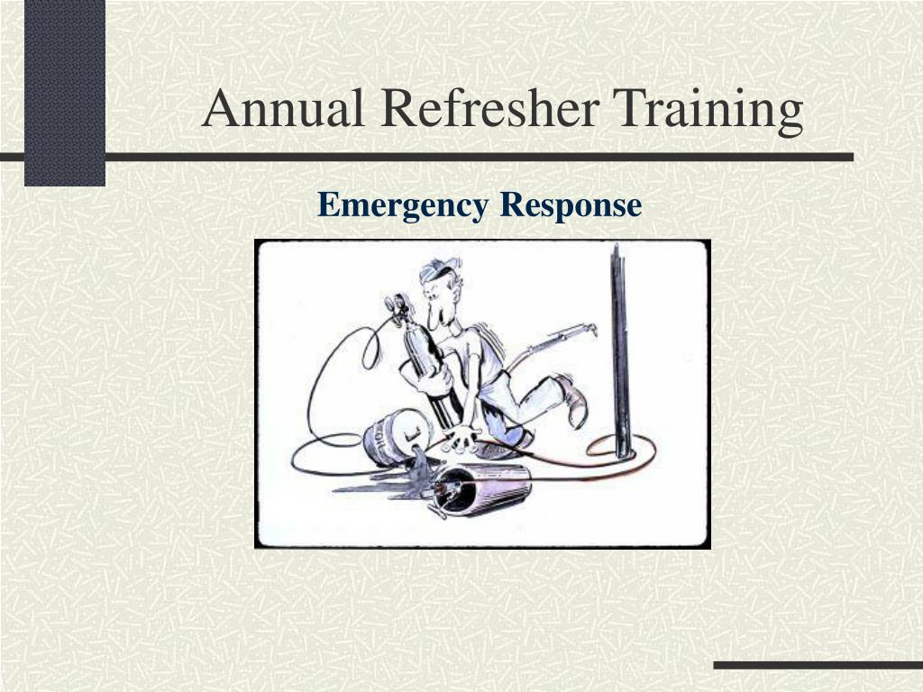 annual refresher training l.