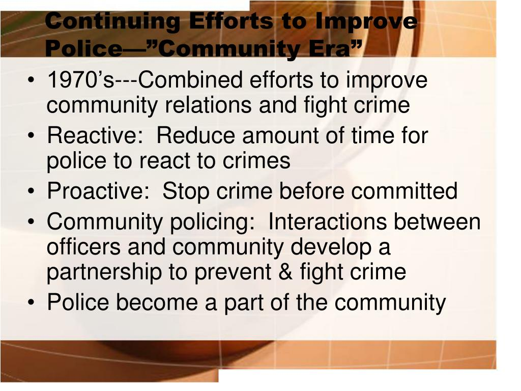 "Continuing Efforts to Improve Police—""Community Era"""