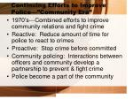 continuing efforts to improve police community era