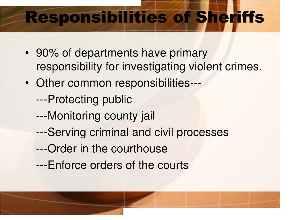 Responsibilities of Sheriffs