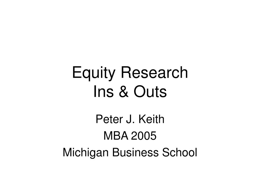 equity research ins outs l.