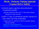 myth patients taking opioids cannot drive safely