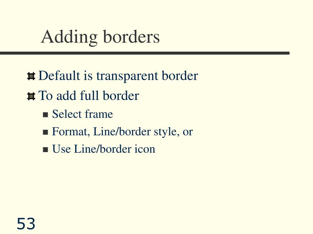 Adding borders