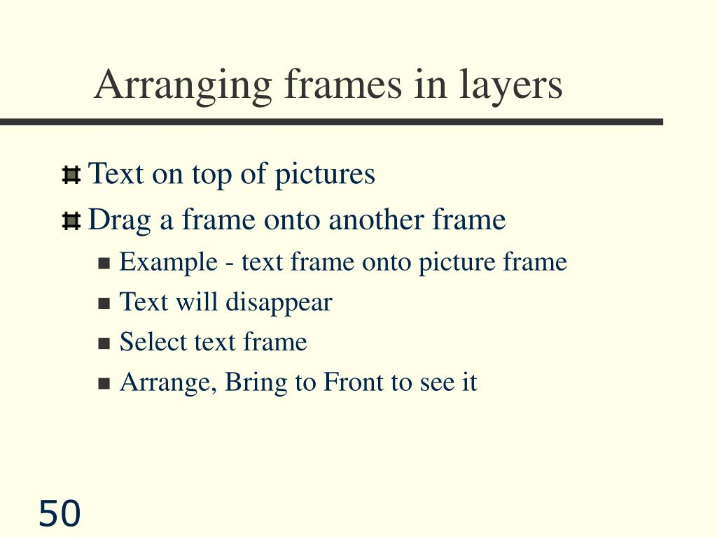 Arranging frames in layers
