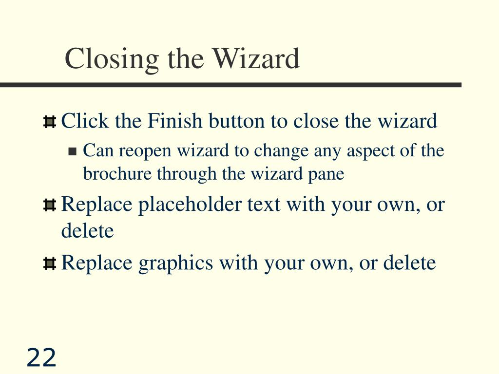 Closing the Wizard