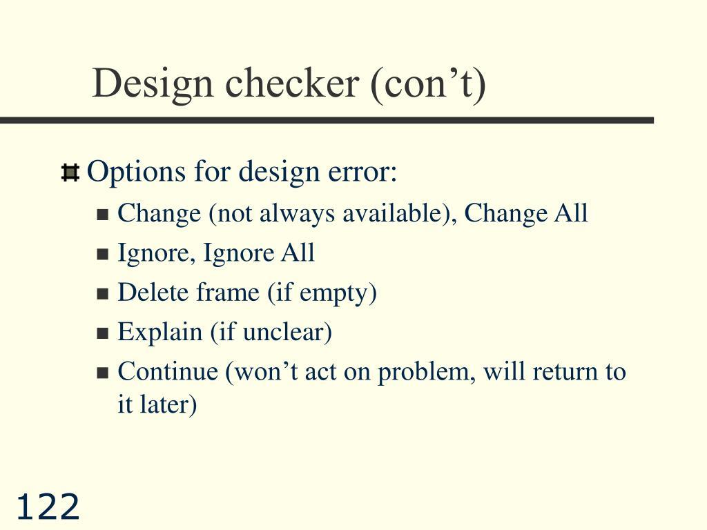 Design checker (con't)