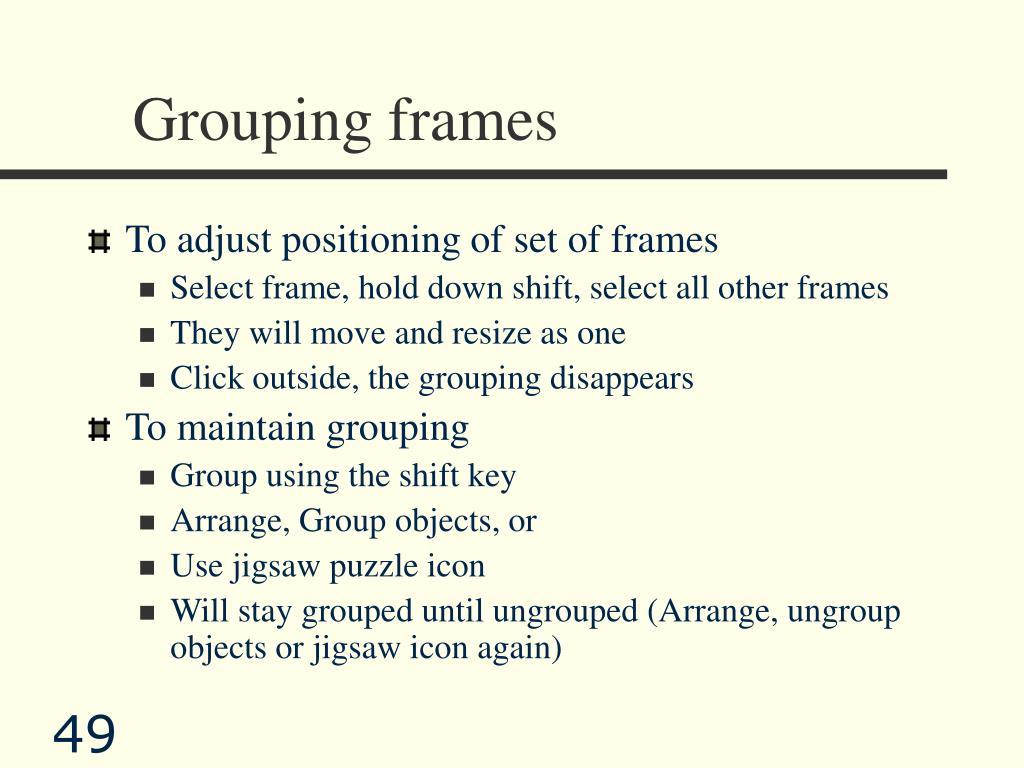 Grouping frames