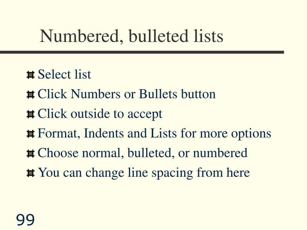 Numbered, bulleted lists