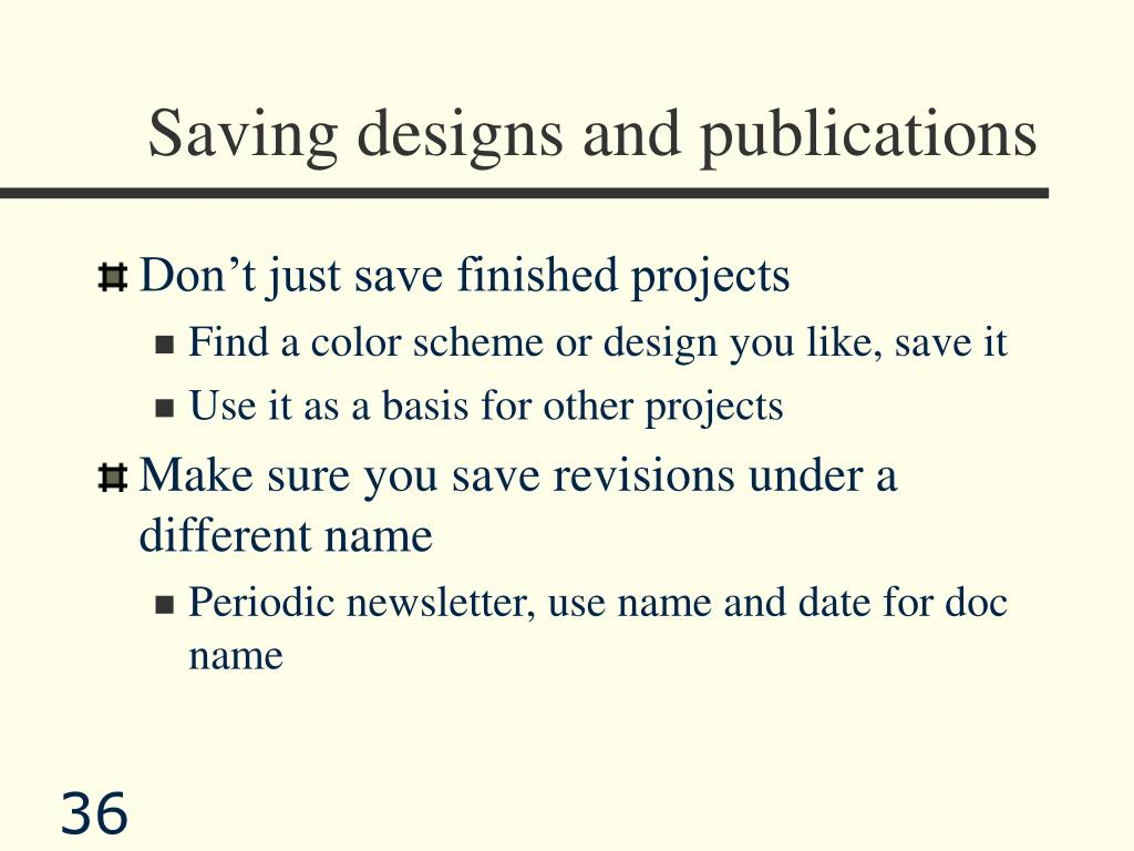 Saving designs and publications