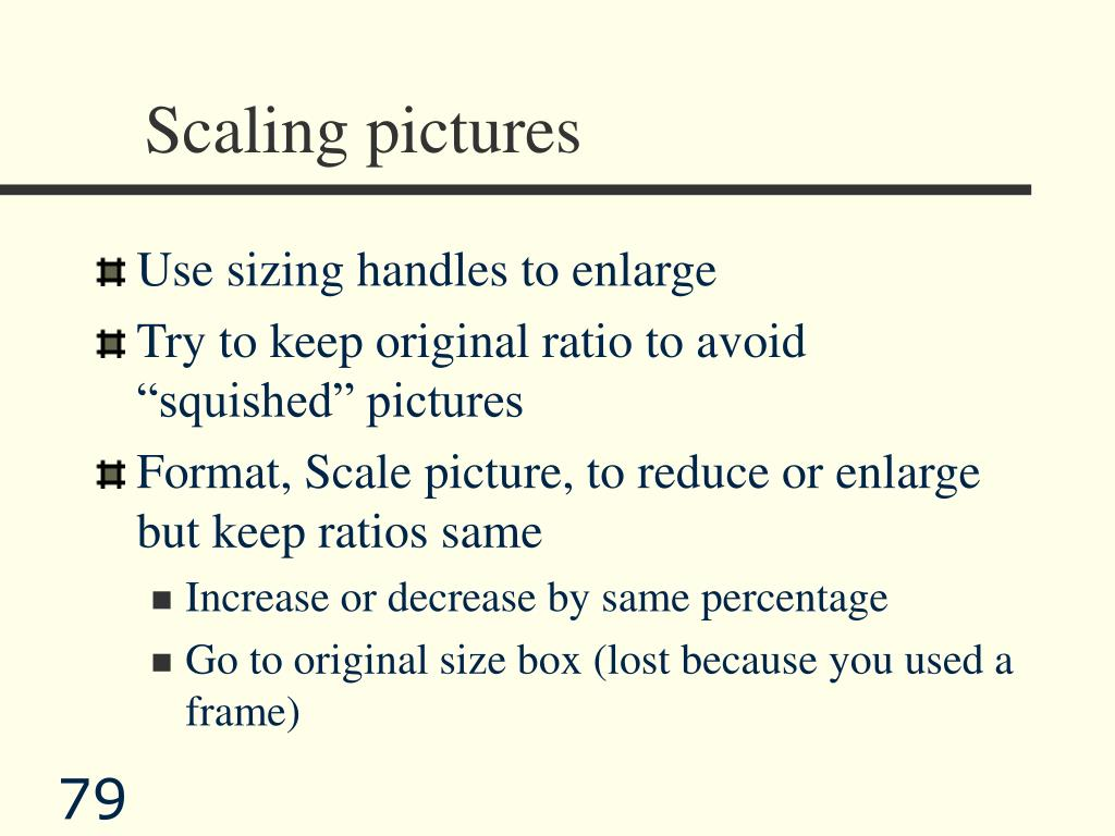 Scaling pictures