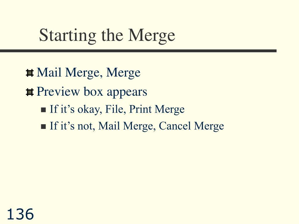 Starting the Merge
