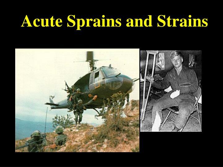 Acute Sprains and Strains