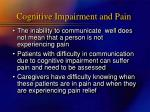 cognitive impairment and pain