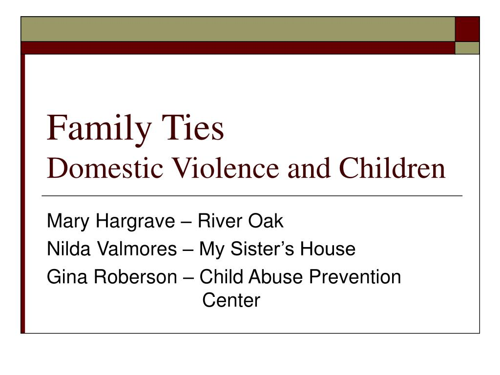 family ties domestic violence and children l.