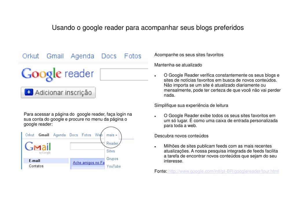 usando o google reader para acompanhar seus blogs preferidos l.