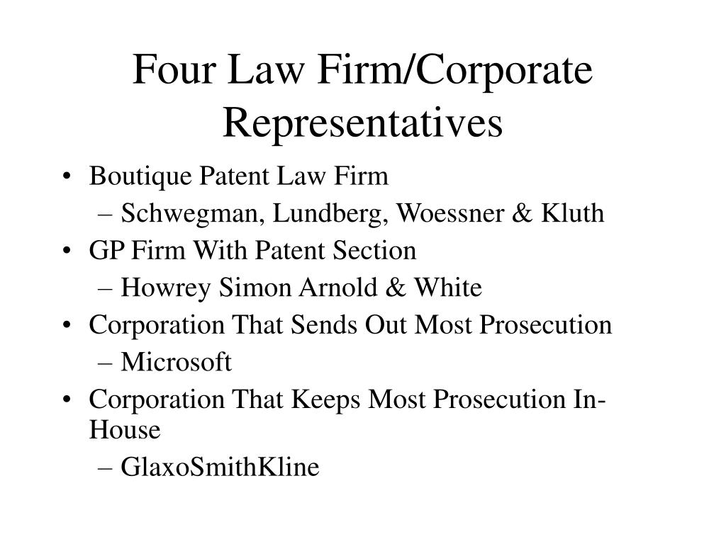 Four Law Firm/Corporate Representatives
