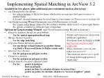 implementing spatial matching in arcview 3 2