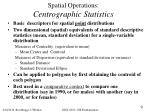 spatial operations centrographic statistics