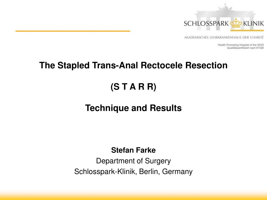 the stapled trans anal rectocele resection s t a r r technique and results l.