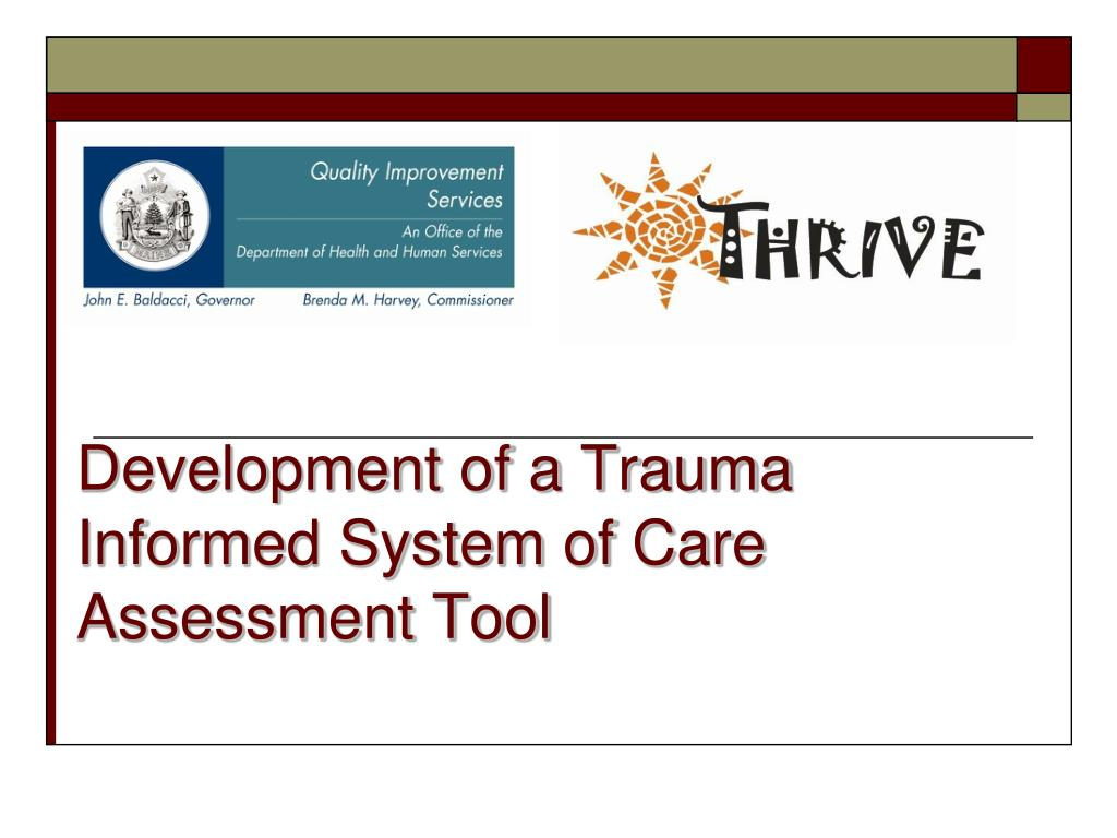 development of a trauma informed system of care assessment tool l.