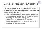 estudios prospectivos aleatorios