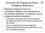 evoluci n del trabajo de parto y analgesia neuroaxial