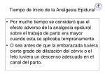 tiempo de inicio de la analgesia epidural