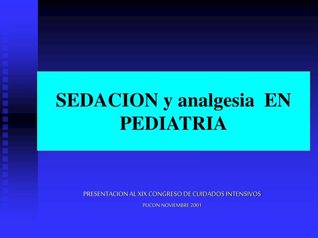 sedacion y analgesia en pediatria l.