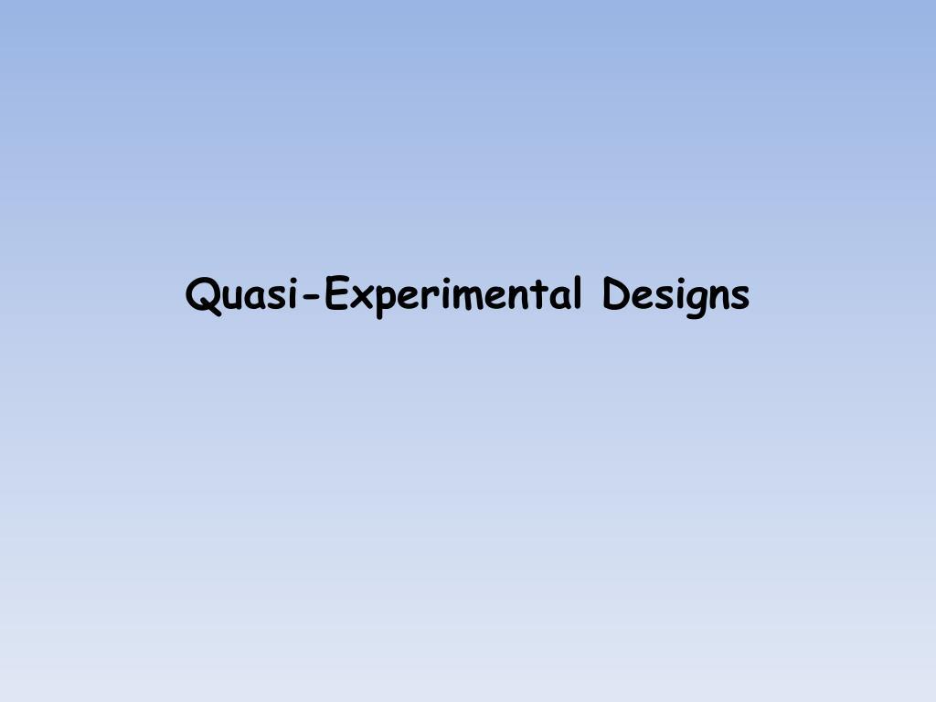 quasi experimental designs l.