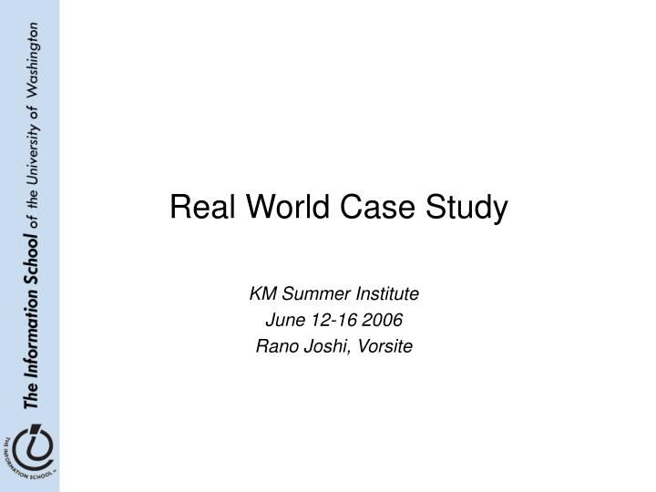 real world case study n.