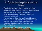 2 symbolism implication of the hawk