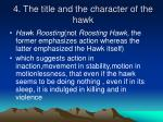 4 the title and the character of the hawk