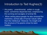 introduction to ted hughes 3