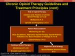 chronic opioid therapy guidelines and treatment principles cont