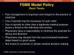 fsmb model policy basic tenets