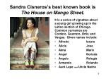 sandra cisneros s best known book is the house on mango street