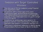sedation with target controlled infusions