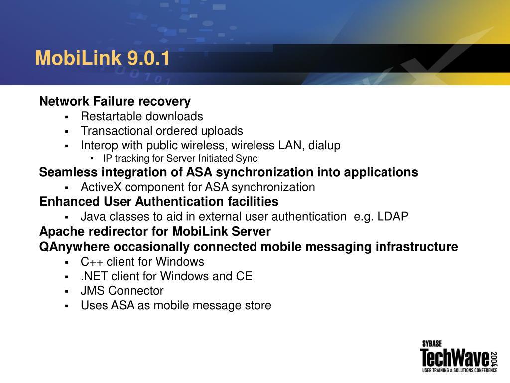 MobiLink 9.0.1