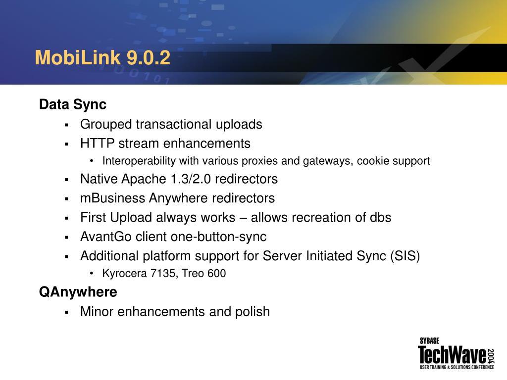MobiLink 9.0.2