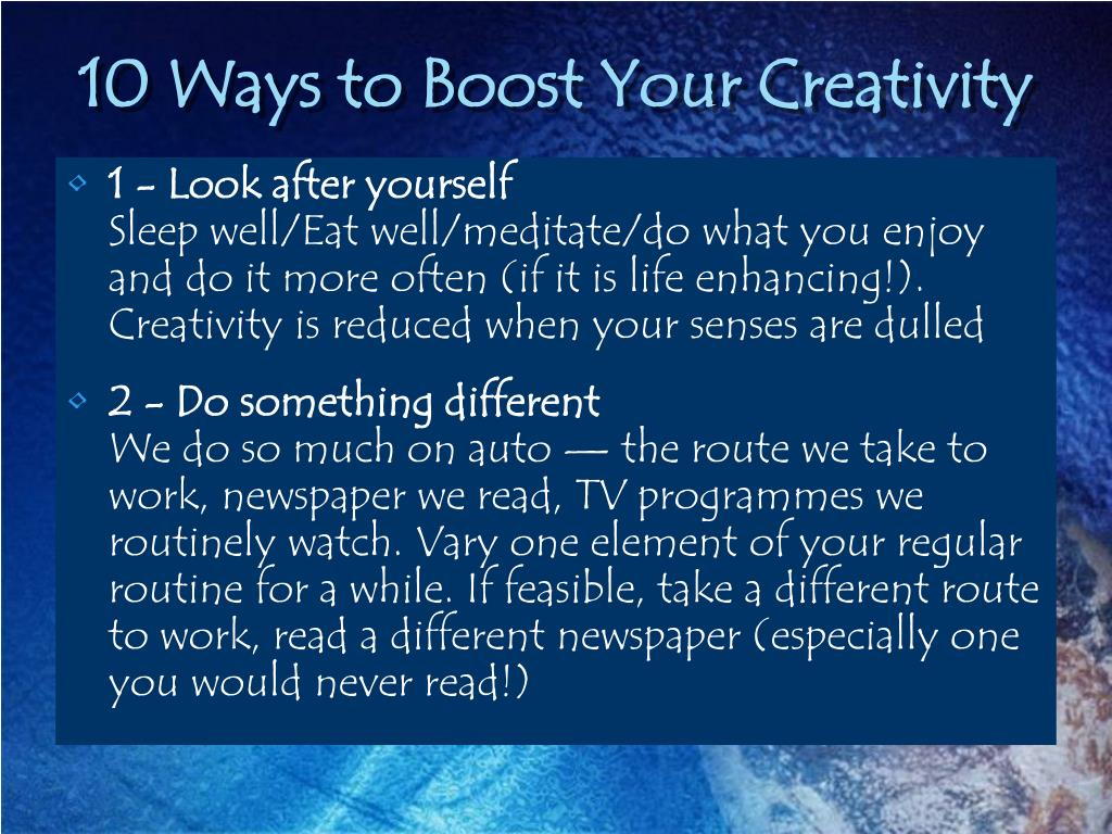 10 Ways to Boost Your Creativity