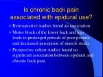 is chronic back pain associated with epidural use