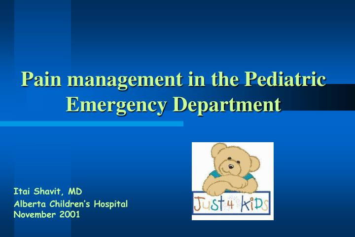 pain management in the pediatric emergency department n.