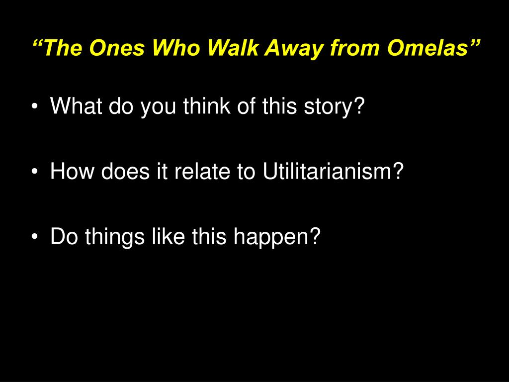 """The Ones Who Walk Away from Omelas"""