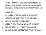 past practical achievements laboratory testing mine measurements analysis comparisons demonstration
