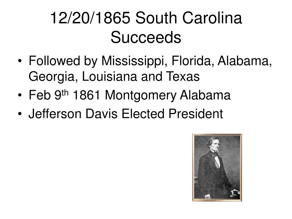 12 20 1865 south carolina succeeds l.
