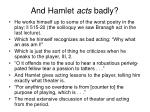 and hamlet acts badly