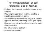the metatheatrical or self referential side of hamlet