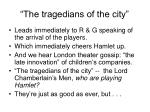 the tragedians of the city